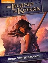 The Legend of Korra Book 3: Change